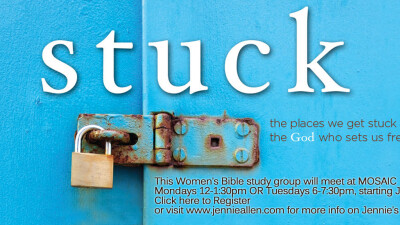 "Bible Study: ""Stuck"" by Jennie Allen"