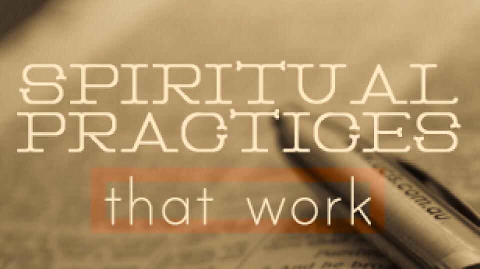 Adult Sunday School: Spiritual Practices That Work