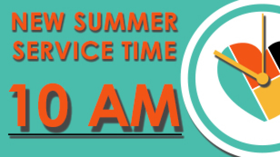 MOSAIC Summer Schedule Single Worship Service