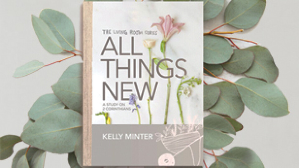 All Things New: Women